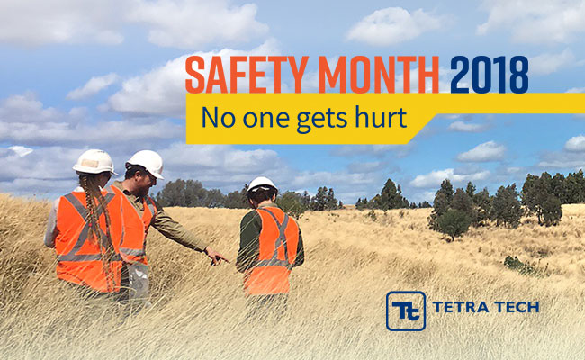 Tetra Tech's Safety Month 2018 – No One Gets Hurt